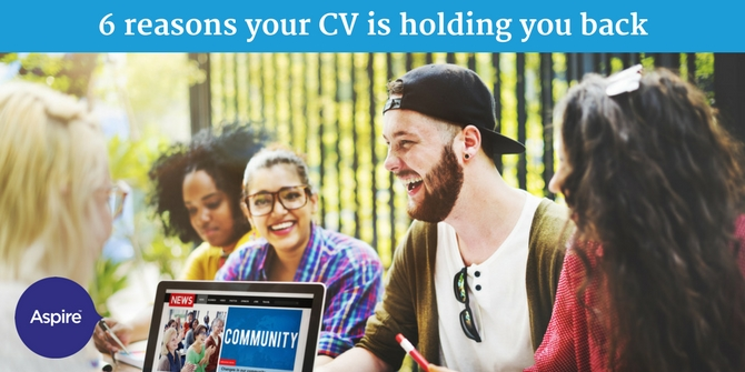 six reasons your cv might be holding you back