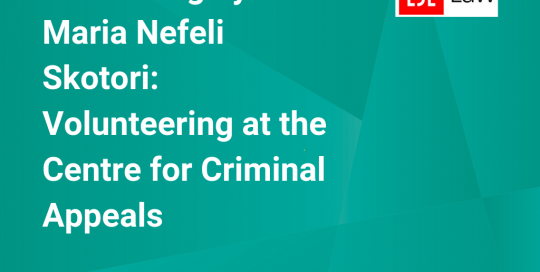 Guest Blog by Maria Nefeli Skotori: Volunteering at the Centre for Criminal Appeals