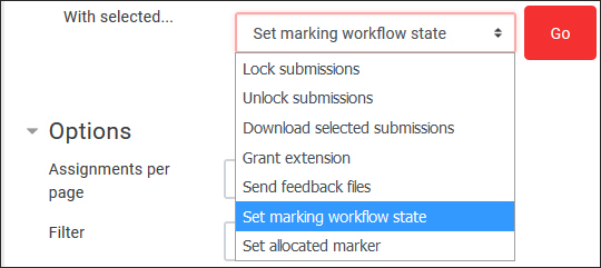 With selected… select Set marking workflow state and click Go