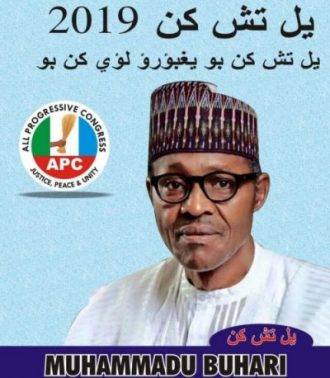 A poster published during the 2019 general elections depicts the image of the Presidential aspirant, Muhammadu Buhari, of the All Progressive Congress (APC). The translation of the Nupe Ajami inscription reads 'Vote President 2019' and 'Let's vote credible president for positive change'. To the left is the political party's logo