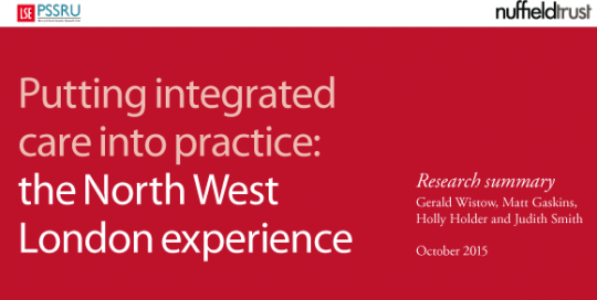 Learning from an intrepid pioneer: integrated care in North West London