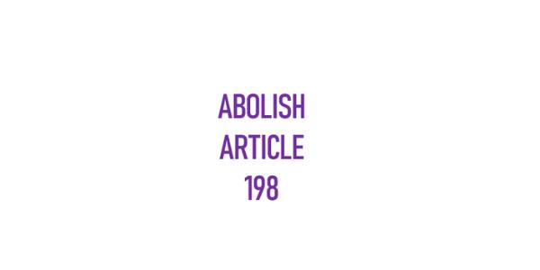 "Block text reading ""Abolish Article 198"""