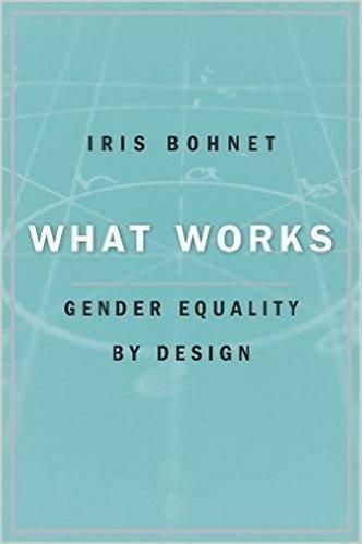 What Works Bohnet