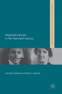 Book Review: Mixed Race Britain in the Twentieth Century by