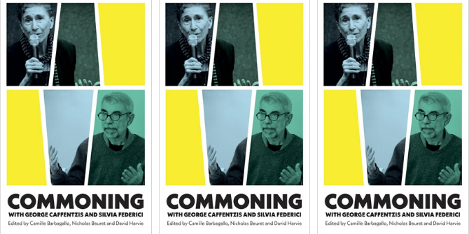 Long Read Review: Commoning with George Caffentzis and Silvia Federici edited by Camille Barbagallo, Nicholas Beuret and David Harvie