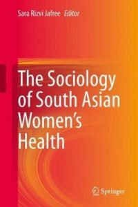 Book cover of Sociology of South Asian Women's Health