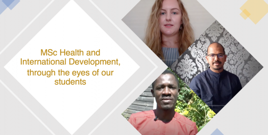 MSc Health and International Development through the eyes of our students