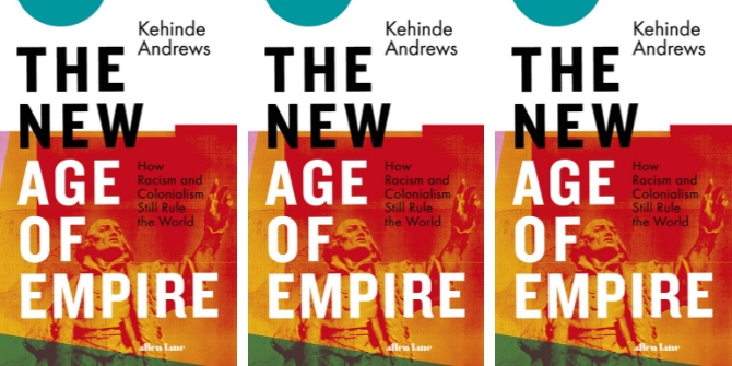 Book Review: The New Age of Empire: How Colonialism and Racism Still Rule the World by Kehinde Andrews