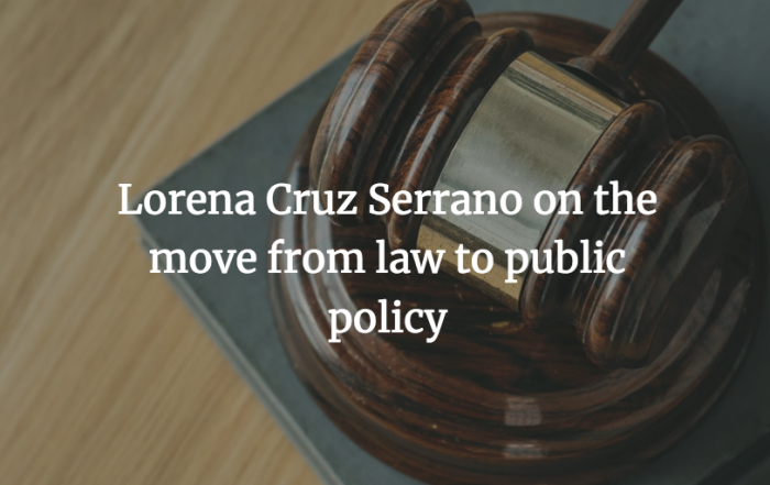 MPA second year Lorena Cruz Serrano on the move from law to public policy