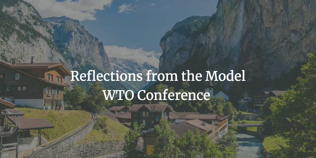 Reflections from the Model WTO Conference | LSE SPP Blog