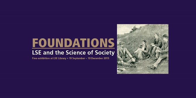 Foundations: LSE and the Science of Society