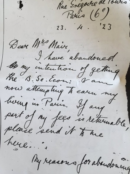 """Letter to Mrs Mair from Basil Bunting. """"Dear Mrs Mair, I have abandoned my intention of getting the BSc Econ. I am now attempting to earn my living in Paris. If any part of my fees is returnable, please send it to me here..."""". LSE"""