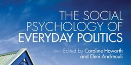 New publication: The social psychology of everyday politics