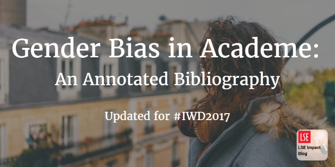 Newly updated for International Women's Day – Gender Bias in Academe bibliography